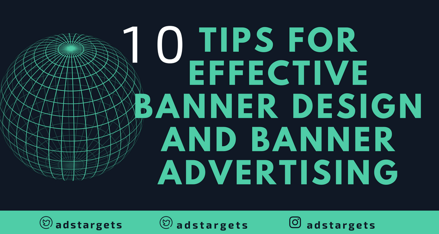 10 Tips for Effective Banner Design and Banner Advertising