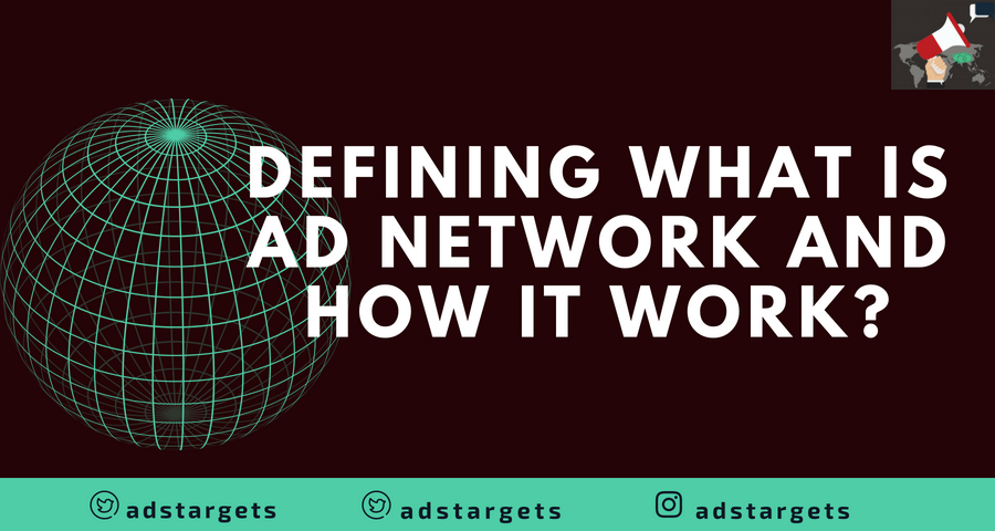 Defining What is Ad Network and how it Works