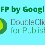 DFP by Google: All you need to know