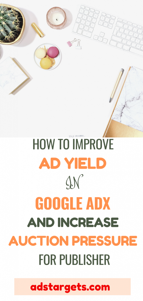 Ad Yield Google AdX