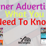 Banner Advertising - What You Need To Know