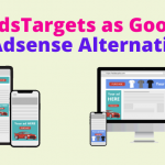 AdsTargets as Google Adsense Alternative