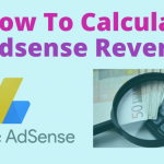 How To Calculate Adsense Revenue