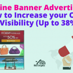 Online Banner Advertising -How to Increase your Online Visibility