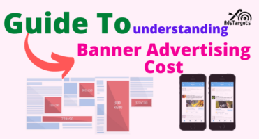 Guide To Understanding Banner Advertising Cost