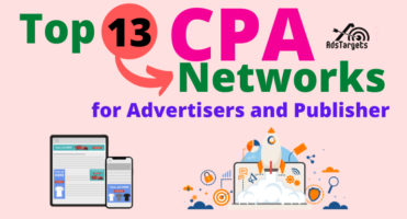 Top 13 CPA Networks for Advertisers and Publisher