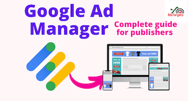 Google Ad Manager: Complete guide for publishers