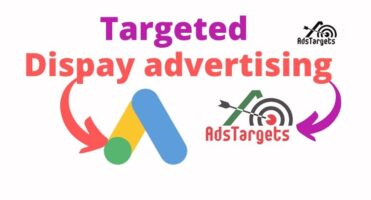 Ultimate Guide to targeted display advertising?