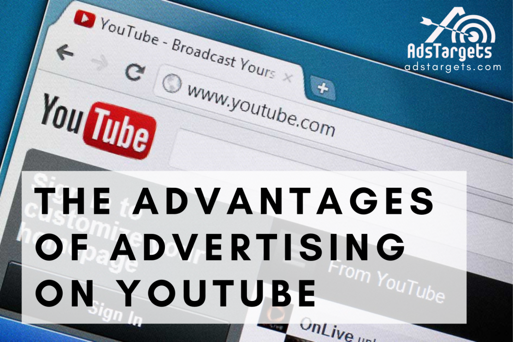 YouTube advertising Advantages