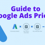Excellent Guide To Google Ads Pricing