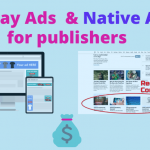 Leveraging native and display ads to increase revenue