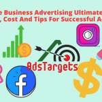 Online Business Advertising Ultimate Guide - Types, Cost And Tips For Successful Advertising
