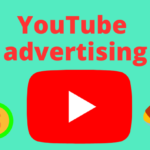 YouTube Advertising - How to create high performing YouTube Ad Campaigns