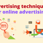 Top 10 Advertising techniques for online advertising