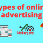 Types Of Online Advertising for Brands you should know