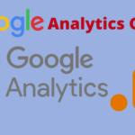 Google Analytics Guide: A deep look into the tools and benefits of using GA