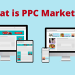What is PPC Marketing: Guide to creating your first PPC ad campaign