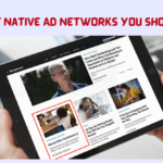11 Best Native Ad Networks You Should Try