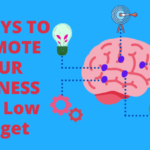 52 WAYS TO PROMOTE YOUR BUSINESS With Low Budget