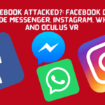 Is Facebook Attacked? 04.10,2021 Facebook down alongside Messenger, Instagram, WhatsApp and Oculus VR