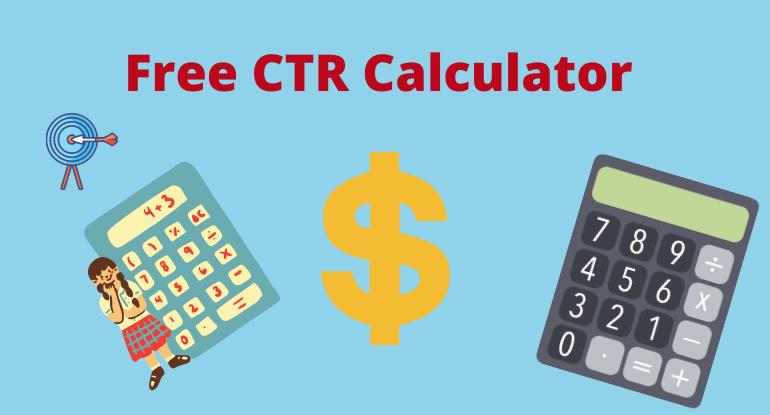 CTR Calculator